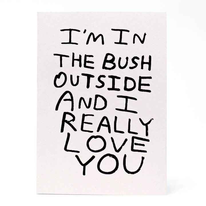 Image of I'm in the Bush Greeting Card