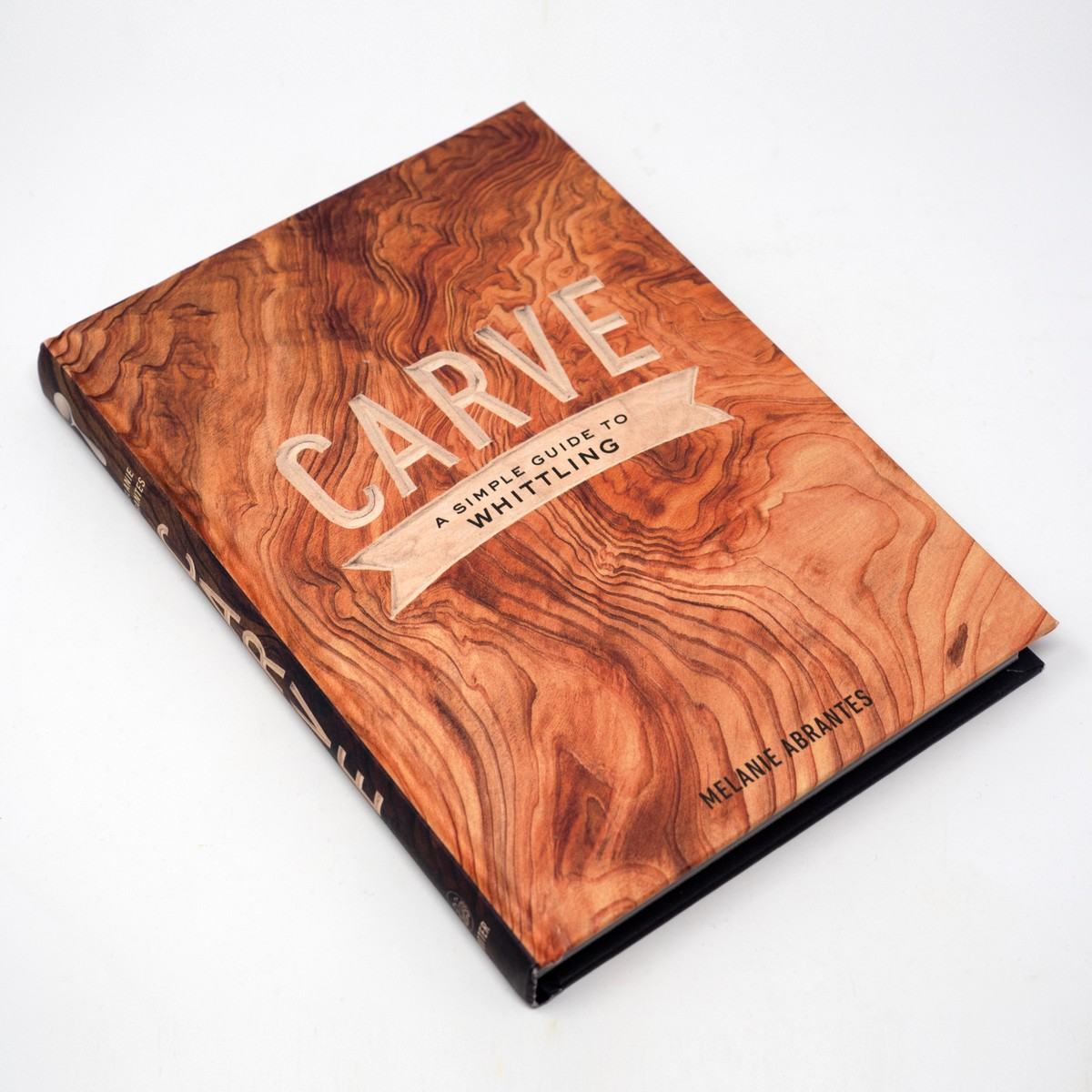 Photo of Carve, A Simple Guide to Whittling Book