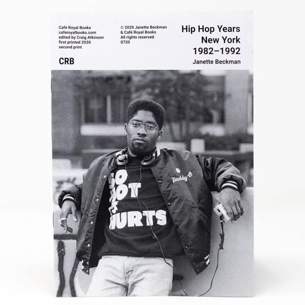 Image of Hip Hop Years New York 1982–1992 Photozine