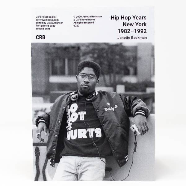 Image of Hip Hop Years New York 1982–1992 Photozine